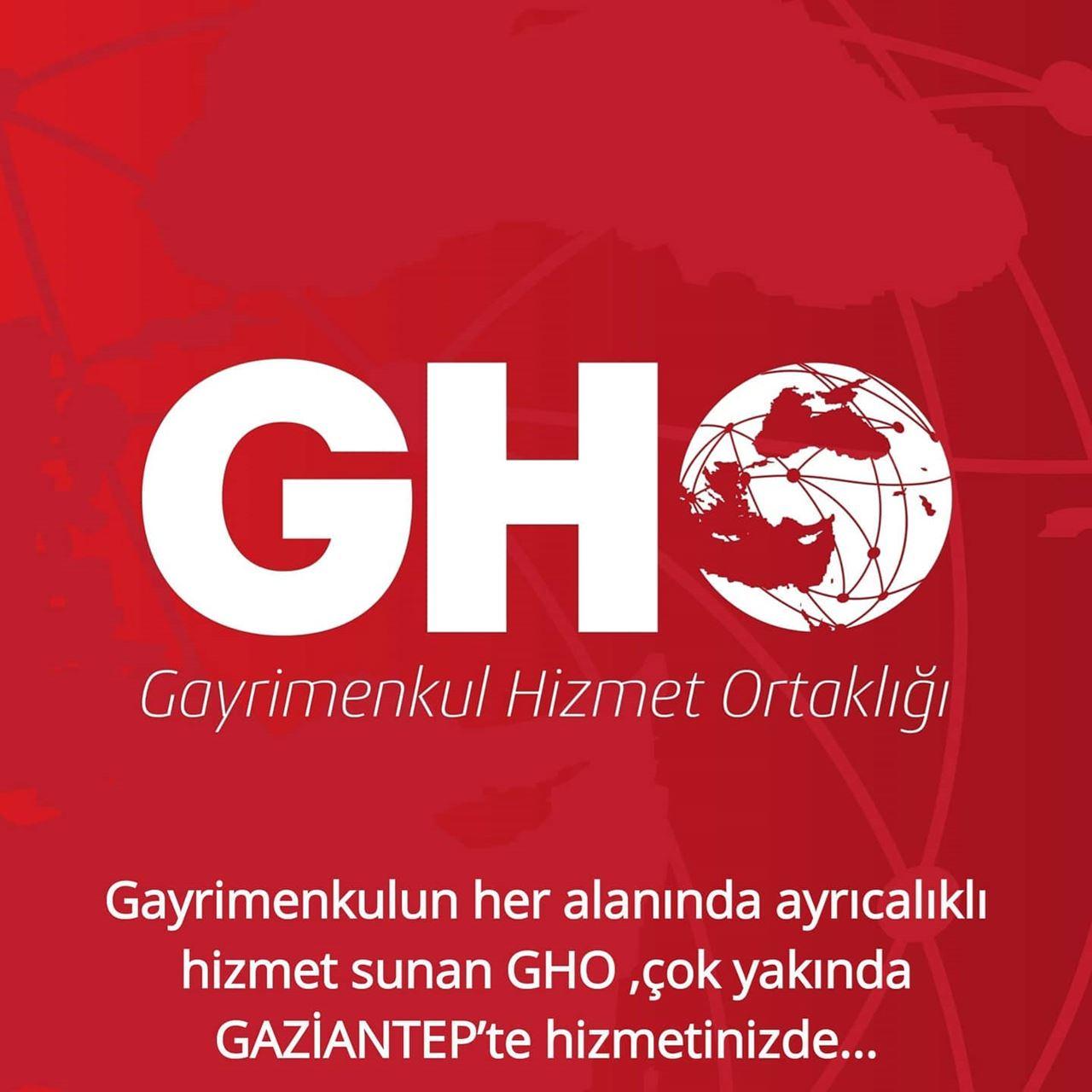 GHO ÇOK YAKINDA GAZİANTEP'TE HİZMETİNİZDE...