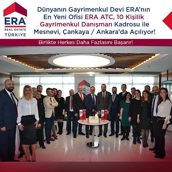 Dünyanın Gayrimenkul Devi ERA'nın En Yeni Ofisi ERA ATC Mesnevi Çankaya /ANKARA 'da Açılıyor!