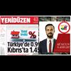 Konut kredisi: Türkiye'de 0.99 Kıbrıs'ta 1.45Türkiye'de Ağustos ayı başında kredilere uygulanan faiz indirimi, aynı bankaların Kıbrıs şubelerinde yürürlüğe girmedi.Kaynak: Konut kredisi: Türkiye'de 0.99 Kıbrıs'ta 1.45