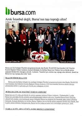 Artık İstanbul Değil, Bursa'nın Taşı Toprağı Altın!