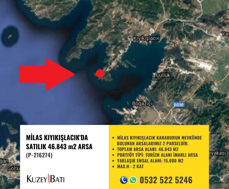 MİLAS KIYIKIŞLACIK'DA NET 46.843 m2 SATILIK ARSA