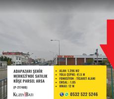 ADAPAZARI ŞEHİR MERKEZİ'NDE SATILIK KÖŞE PARSEL ARSA P217480