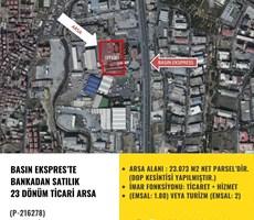 BASIN EKSPRES'TE BANKADAN SATILIK 23 DÖNÜM TİCARİ ARSA P216278